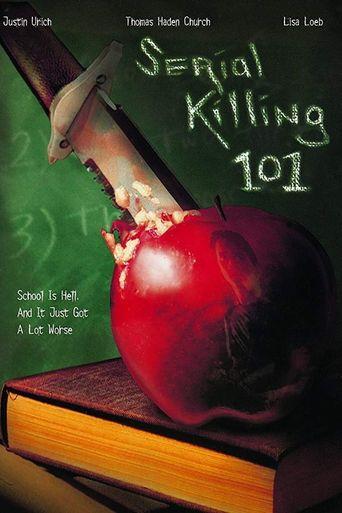 Serial Killing 101 Poster