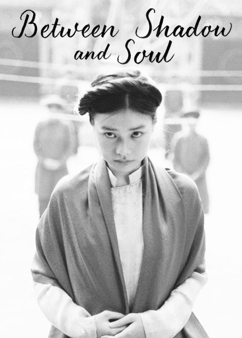 Between Shadow and Soul Poster