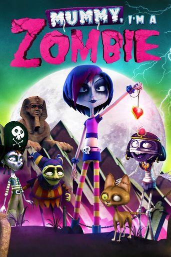 Mummy, I'm a Zombie Poster