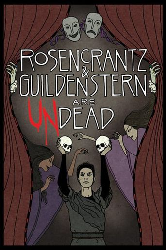 Watch Rosencrantz and Guildenstern Are Undead