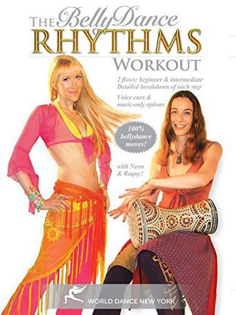The Belly Dance Rhythms Workout, with Neon Poster