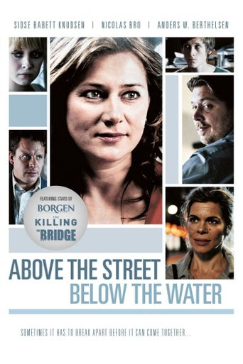 Above the Street, Below the Water Poster