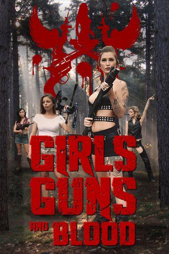 Girls Guns and Blood Poster