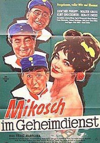 Mikosch im Geheimdienst Poster