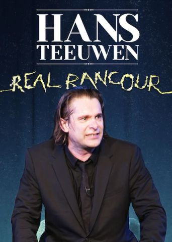 Hans Teeuwen: Real Rancour Poster
