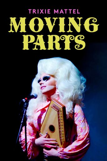 Trixie Mattel: Moving Parts Poster