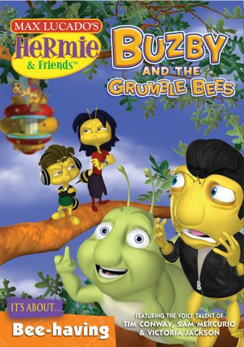 Hermie & Friends: Buzby and the Grumble Bees Poster