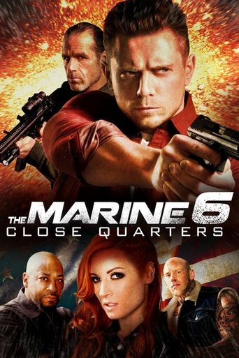 The Marine 6: Close Quarters Poster
