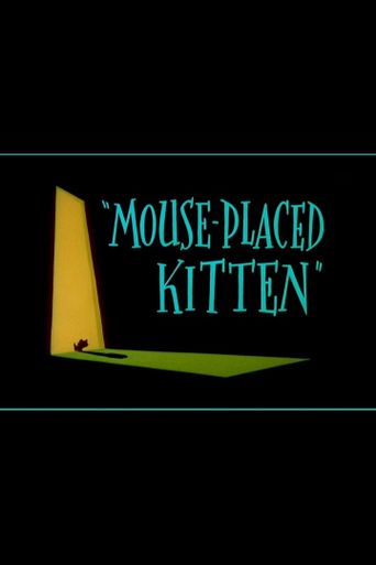 Mouse-Placed Kitten Poster