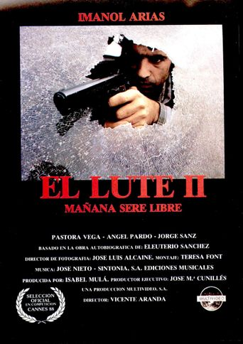 El Lute II: Tomorrow I'll Be Free Poster