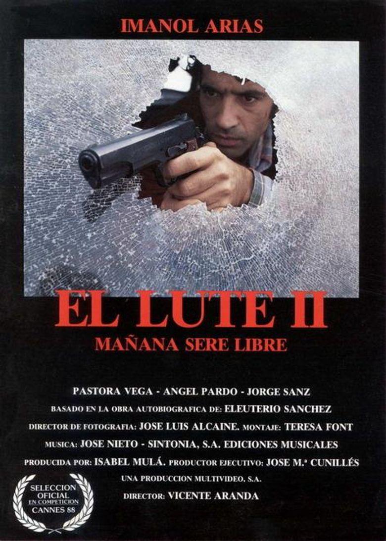El Lute II: Tomorrow I'll Be Free Poster