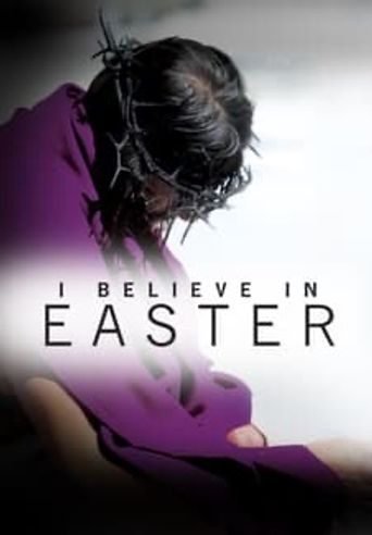 I Believe In Easter Poster