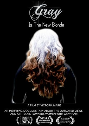 Gray Is the New Blonde Poster