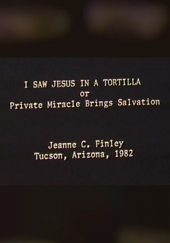 I Saw Jesus in a Tortilla Poster