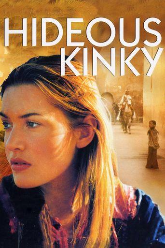 Hideous Kinky Poster