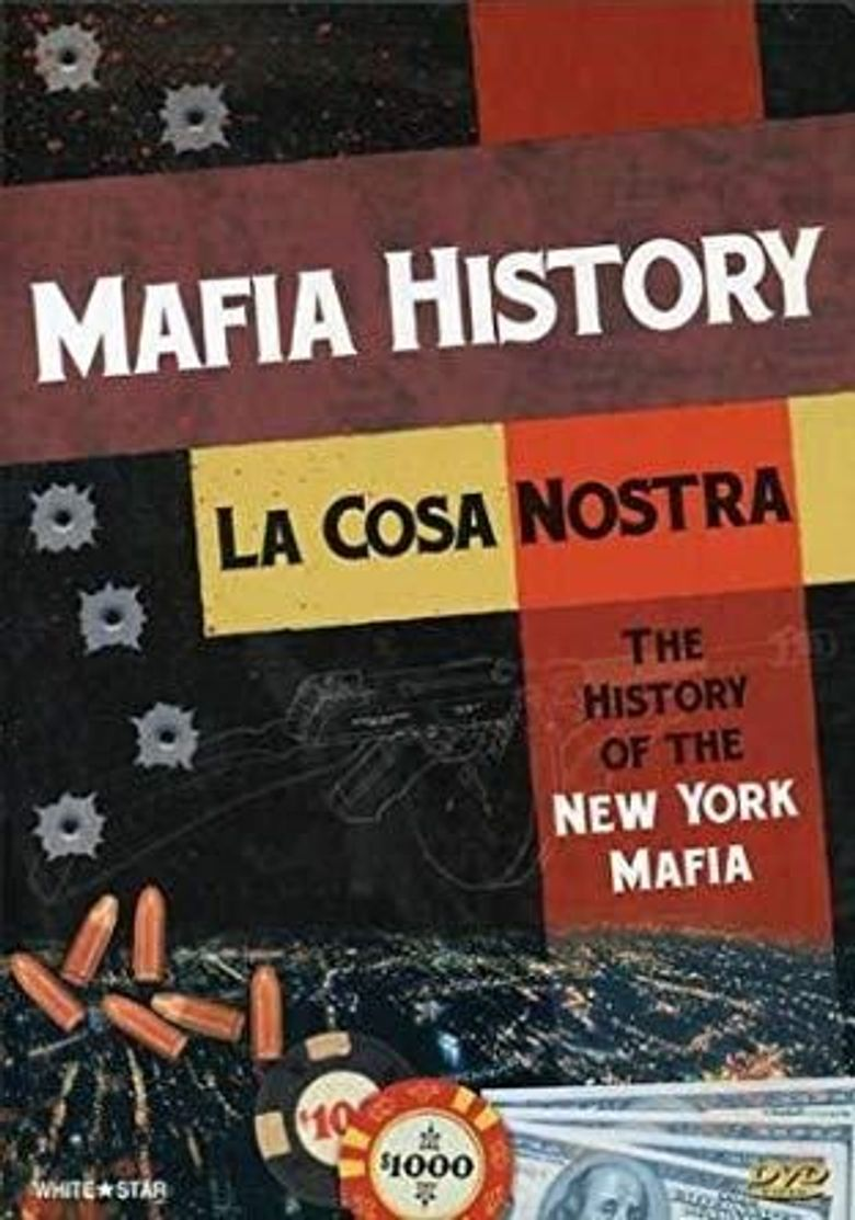 La Cosa Nostra: The History of NY Mafia Poster