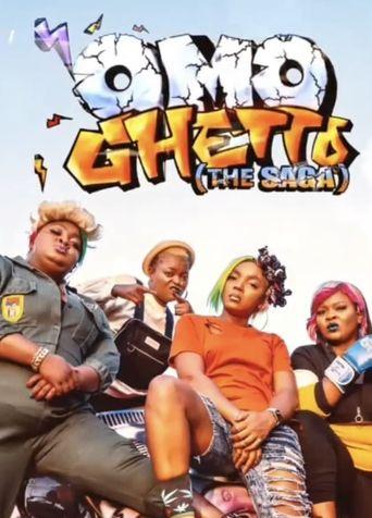 Omo Ghetto: The Saga Poster