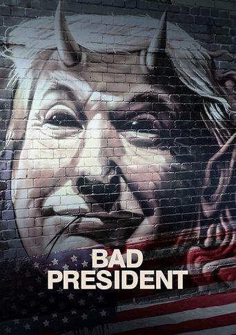 Bad President Poster