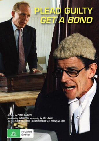 Plead Guilty, Get A Bond Poster
