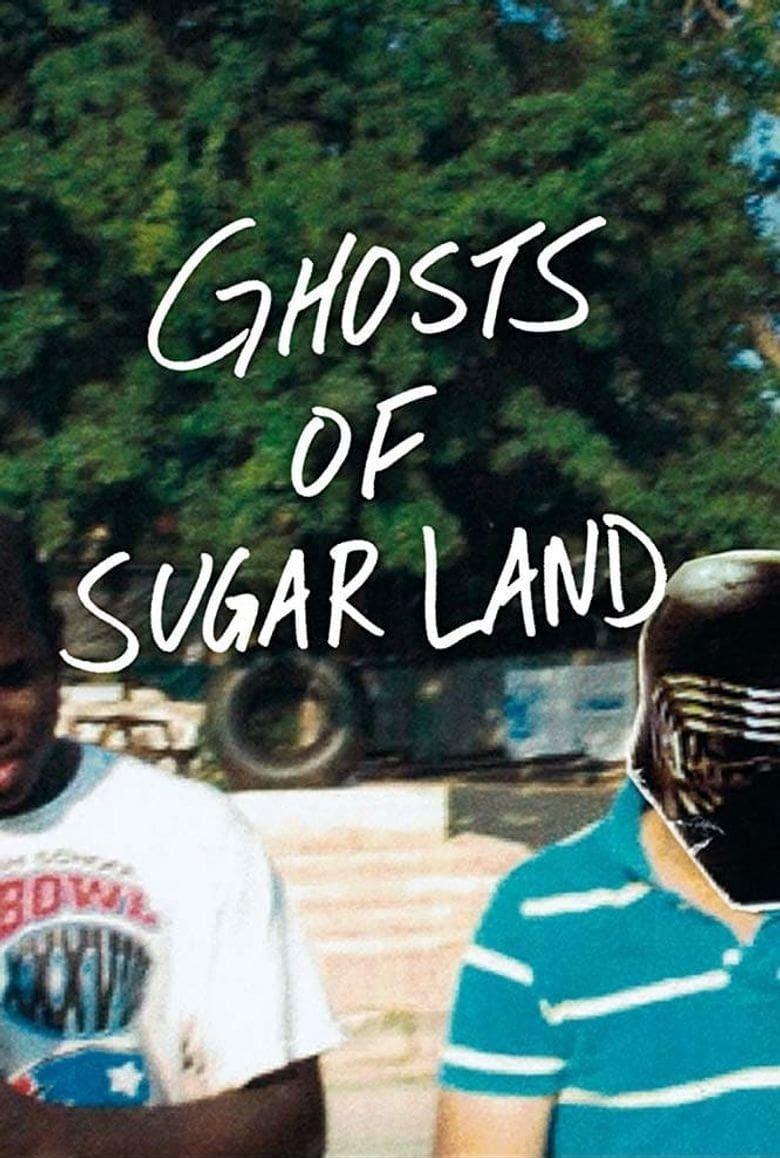 Ghosts of Sugar Land Poster