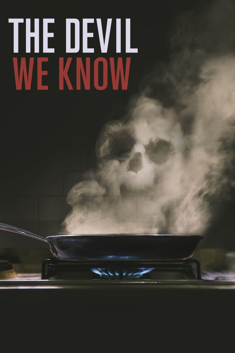 The Devil We Know Poster
