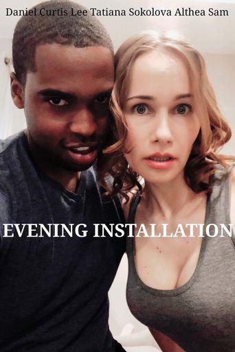 Evening Installation Poster