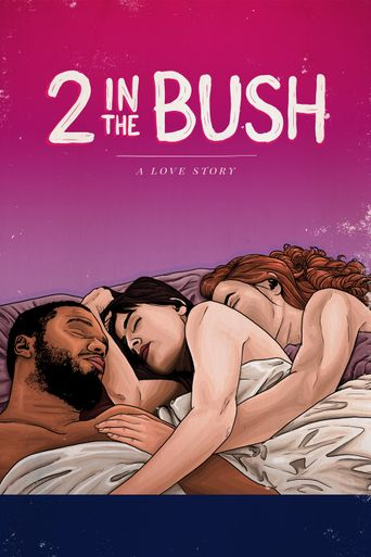2 In the Bush: A Love Story Poster