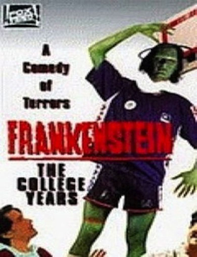 Frankenstein: The College Years Poster