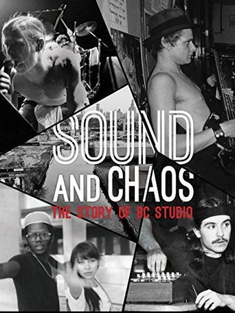 Sound and Chaos: The Story of BC Studio Poster