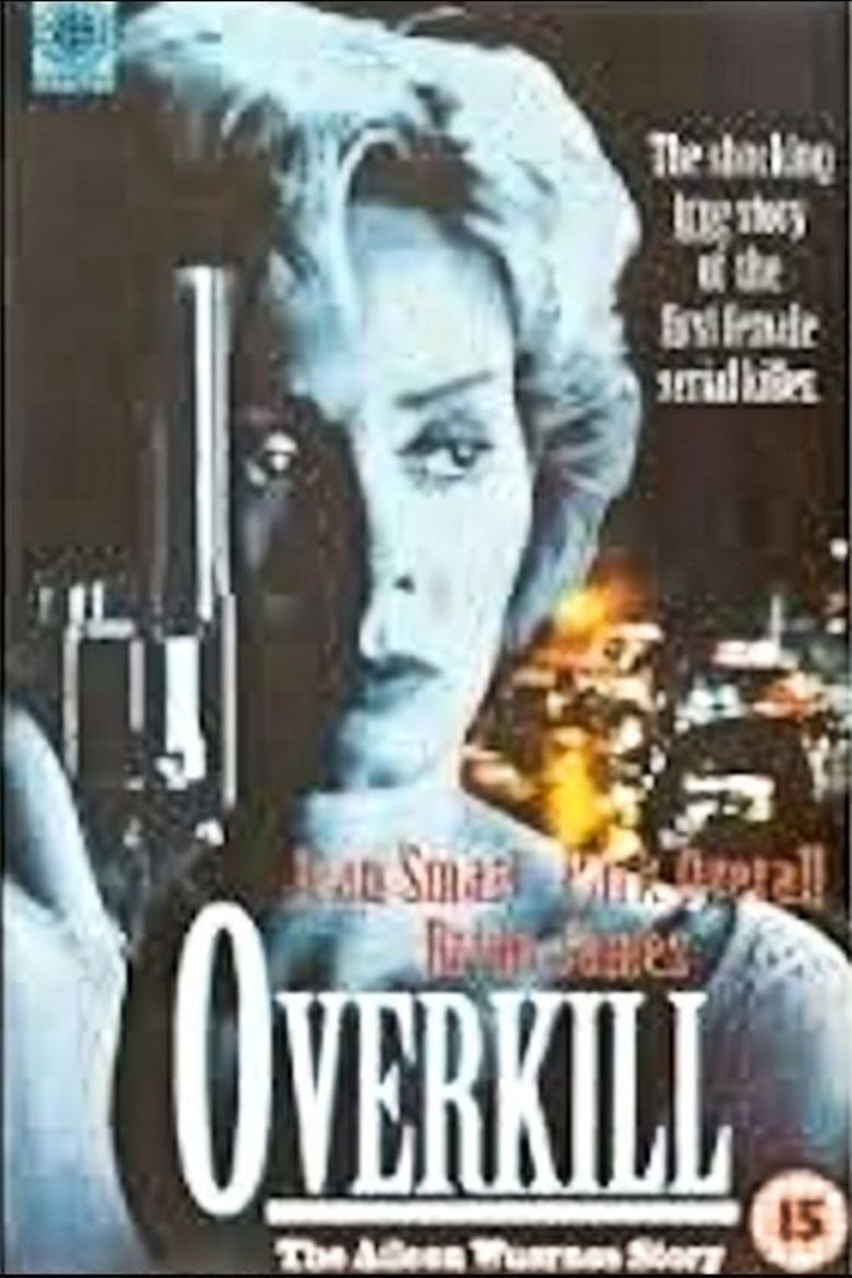Overkill: The Aileen Wuornos Story Poster