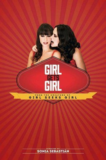 Girl Gets Girl Poster