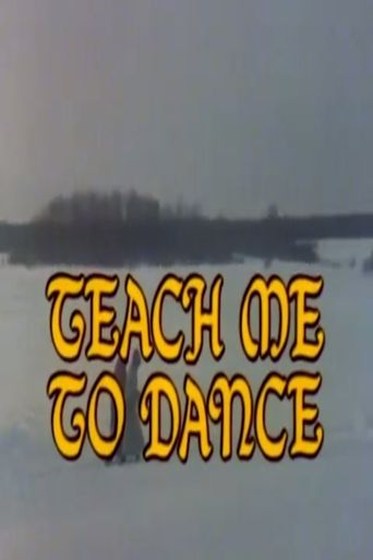 Teach Me to Dance Poster
