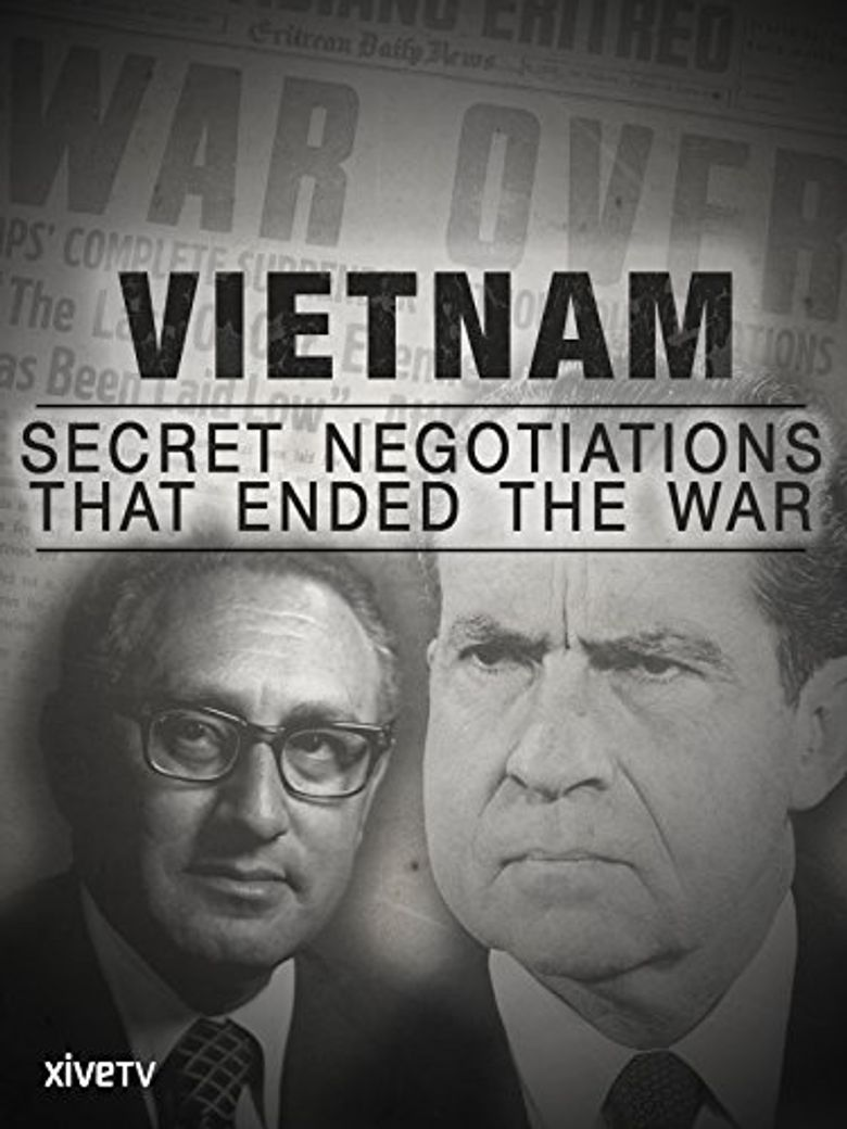 Vietnam: Secret Negotiations that Ended the War Poster