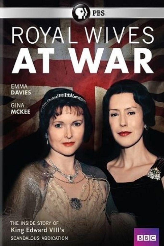Royal Wives at War Poster