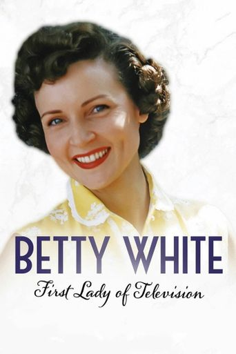 Betty White: First Lady of Television Poster