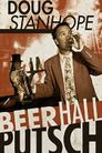 Watch Doug Stanhope: Beer Hall Putsch