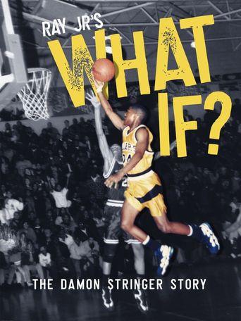 Ray Jr's What If the Damon Stringer Story Poster