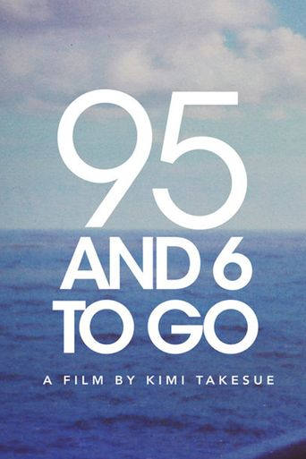 95 And 6 to Go Poster