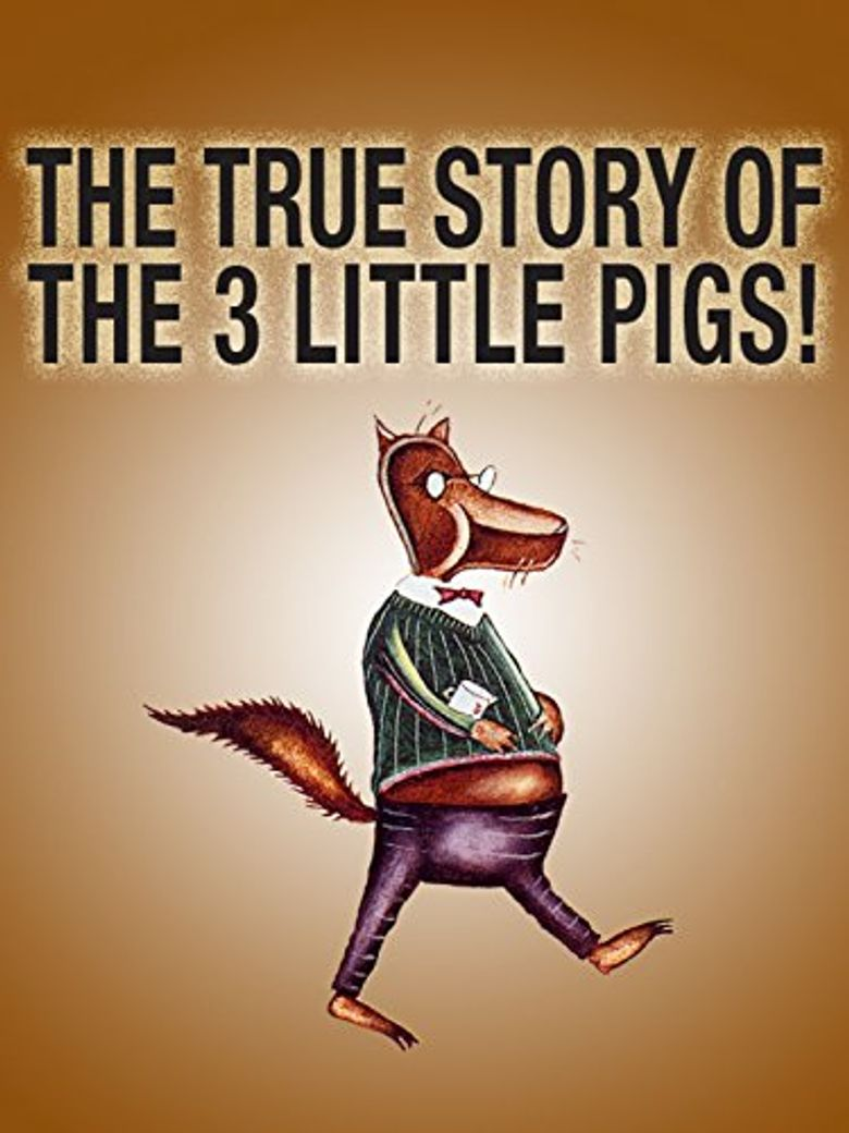 The True Story of the 3 Little Pigs! Poster