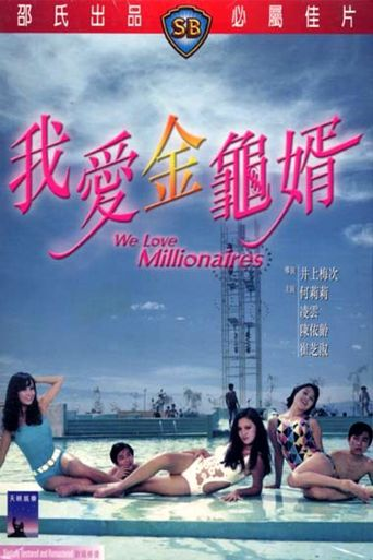 We Love Millionaires Poster