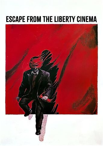 Escape from the 'Liberty' Cinema Poster
