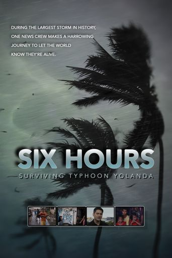 Six Hours: Surviving Typhoon Yolanda Poster