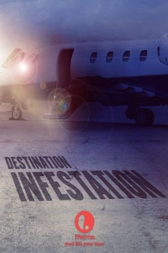 Destination: Infestation Poster