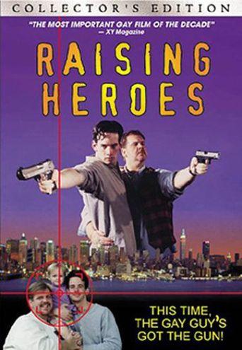 Watch Raising Heroes