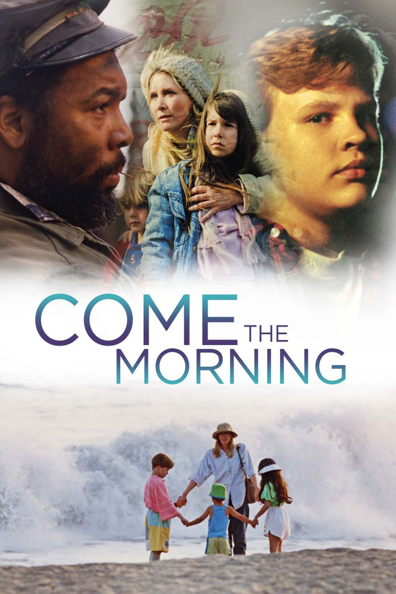 Come the Morning Poster