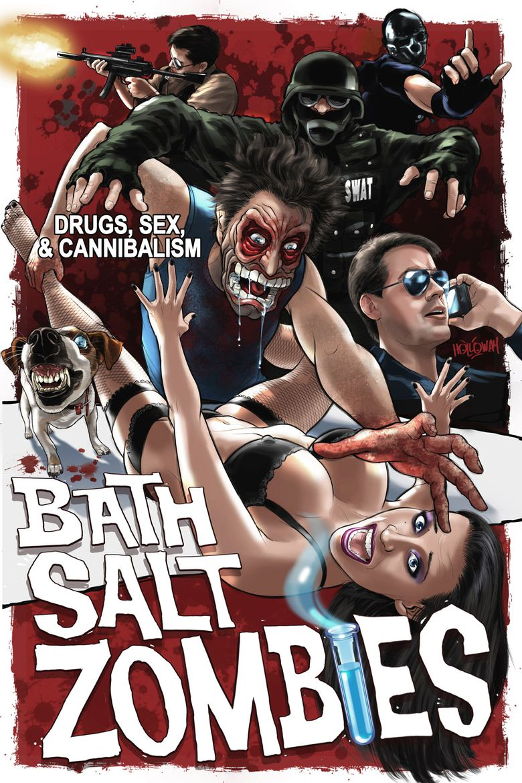 Bath Salt Zombies Poster