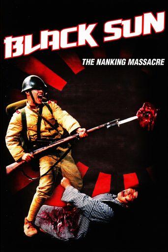 Black Sun: The Nanking Massacre Poster