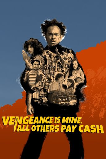 Vengeance is Mine, All Others Pay Cash Poster