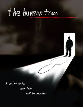 The Human Trace Poster