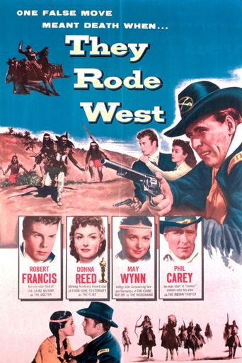 They Rode West Poster